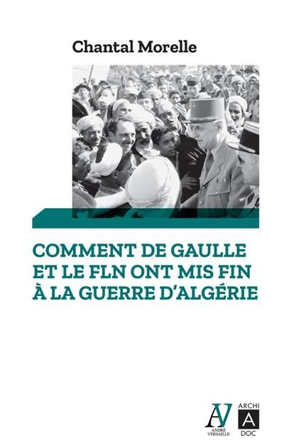 Comment de Gaulle et le FLN ont mis fin à la guerre d'Algérie : 1962, les accords d'Evian