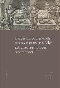 Usages du copier-coller aux XVIe et XVIIe siècles