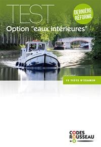 Permis bateau Rousseau, Test option eaux intérieures