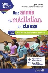 Une année de méditation en classe