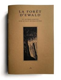 Corrode : revue de critique et création littéraire. n° 2, La forêt d'Ewald