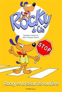 Rocky & Cie. Volume 4, Rocky et la sécurité routière