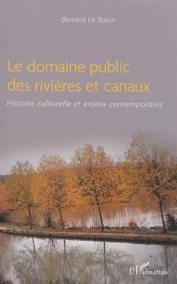 Le domaine public des rivières et canaux