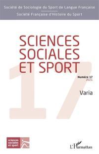 Sciences sociales et sport. n° 17, Varia