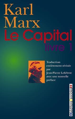 Le capital. Volume 1, Le procès de production du capital