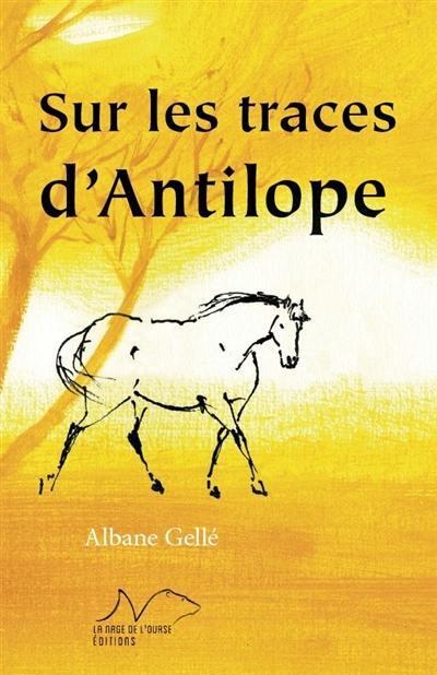 Sur les traces d'Antilope