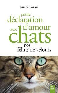 Petite déclaration d'amour aux chats
