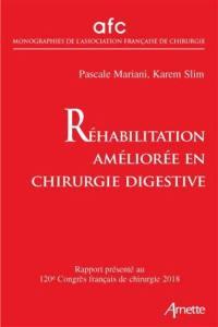 Réhabilitation améliorée en chirurgie digestive