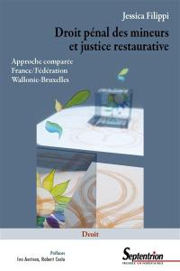 Droit pénal des mineurs et justice restaurative : approche comparée France-Fédération Wallonie-Bruxelles