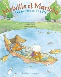 Melville et Maricha, Les bonheurs de l'été