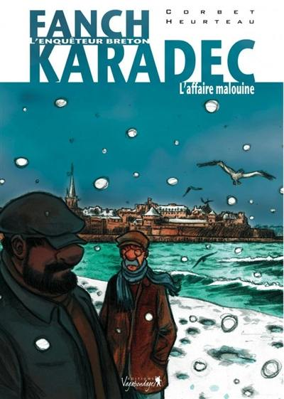 Fanch Karadec. Volume 2, L'affaire malouine