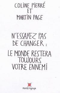 N'essayez pas de changer