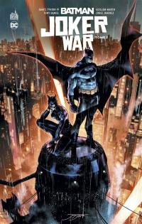 Batman Joker war. Volume 1,