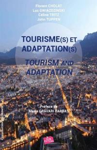 Tourisme(s) et adaptation(s) = Tourism and adaptation