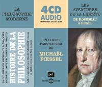 Histoire de la philosophie. Volume 2, Les aventuriers de la liberté