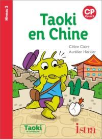 Taoki en Chine : CP, cycle 2 : niveau 3