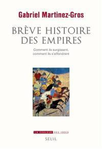 Brève histoire des empires