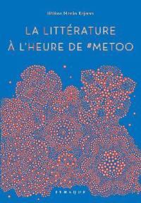 La littérature à l'heure de #MeToo