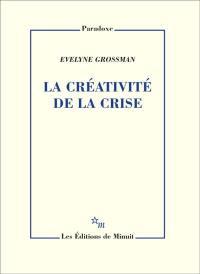 La créativité de la crise