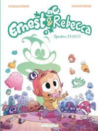 Ernest & Rebecca. Volume 9, Opération ERNEST