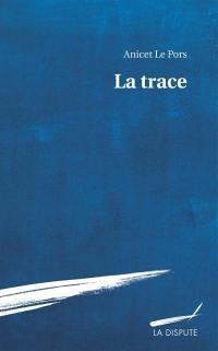 La trace