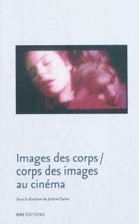 Images des corps, corps des images au cinéma
