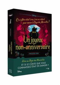 Twisted tales, Un joyeux non-anniversaire