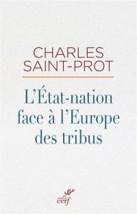 L'Etat-nation face à l'Europe des tribus