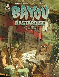 Bayou bastardise. Volume 1, Juke joint