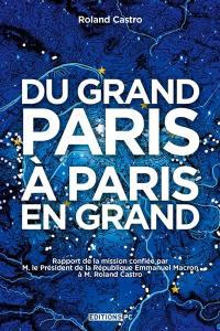 Du Grand Paris à Paris en grand
