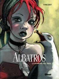 Albatros. Volume 3, Le murmure des âmes