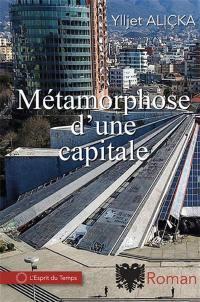 Métamorphose d'une capitale