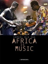 Africa is music