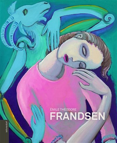 Emile Théodore Frandsen : peintre, poète, sculpteur