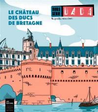 Dada, hors série. n° 4, Le château des ducs de Bretagne