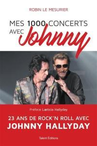 Mes 1.000 concerts avec Johnny