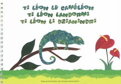 Ti Léon le caméléon = Ti Léon landormi = Ti Léon li dzianindri