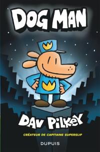 Dog Man. Volume 1,