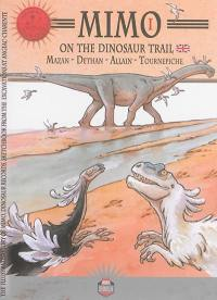 Mimo. Volume 1, On the dinosaur trail