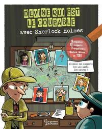 Devine qui est le coupable avec Sherlock Holmes