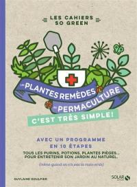 Les plantes-remèdes en permaculture, c'est très simple !