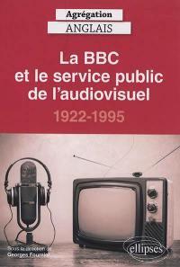 La BBC et le service public de l'audiovisuel