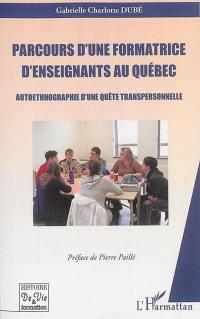 Parcours d'une formatrice d'enseignants au Québec