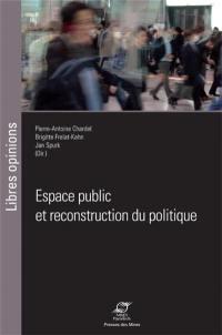 Espace public et reconstruction du politique