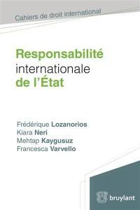Responsabilité internationale de l'Etat