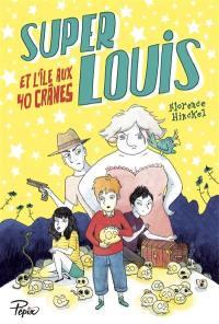 Super-Louis et l'île aux 40 crânes