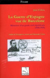 La guerre civile vue de Barcelone