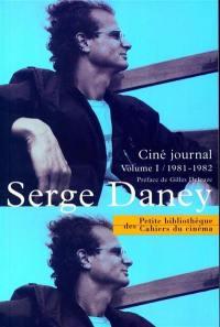 Ciné journal. Volume 1, 1981-1982