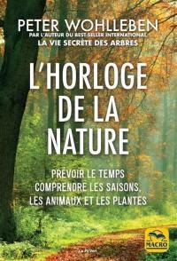 L'horloge de la nature