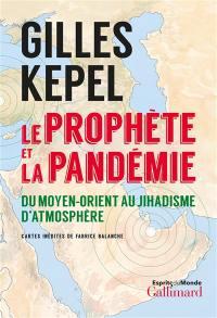 Le Prophète et la pandémie